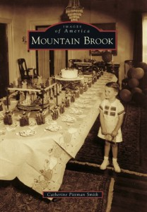 Book Cover - Images of Mountain Brook by Catherine Pittman Smith
